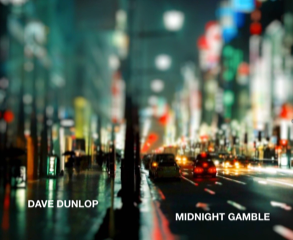Dave Dunlop Midnight Gamble album cover